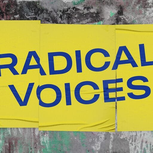 Radical Voices