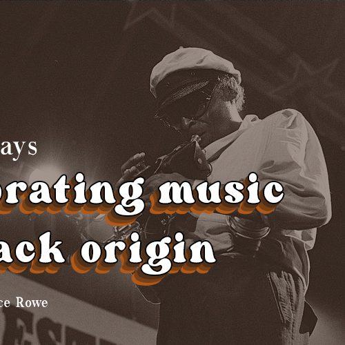 Rowe Ent - Celebrating music of Black origin Live Fridays